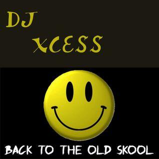 DJ Xcess Old Skool House/EDM Mix