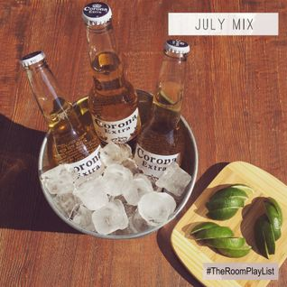 #TheRoomPlayList - July Mix #9