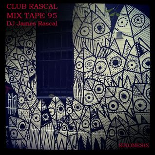 Club Rascal Mix Tape 95