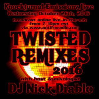 10-26-16 Twisted Remixes 2016
