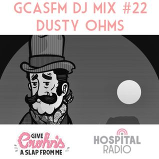 GCASFM DJ MIX #22 - DUSTY OHMS