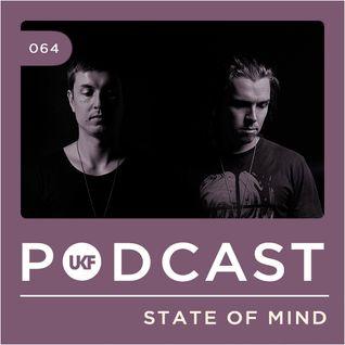 UKF Music Podcast #64 - State Of Mind