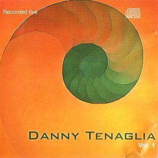 Danny Tenaglia - Vol.1 Recorded Live (1999)