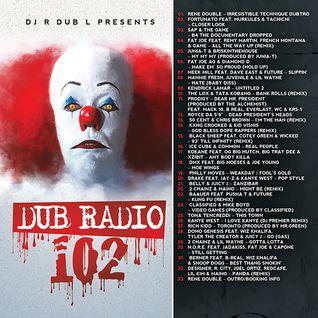 Dub Radio 102 - Irresistible Technique Part 2 - 2016 (Full Un-edited Mix)