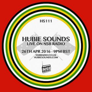 Hubie Sounds 111 - 26th Apr 2016