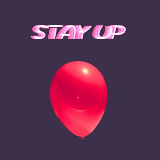Stay Up - Ep 2