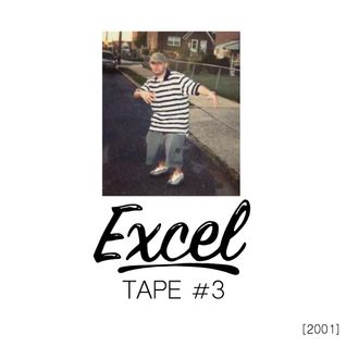 EXCEL - Tape #3 (2001)