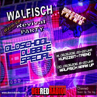 WALFISCH Revival-WarmUp LIVE@DeeRedRadio (09.06.2016)