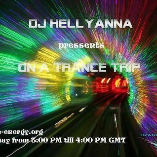 Dj Hellyanna - On A Trance Trip Episode 35.