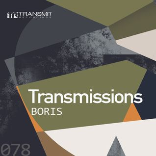 Transmissions 078 with Boris