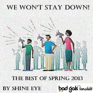we wont stay down...the best of spring 2013