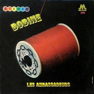 Les Ambassadeurs - Bobine