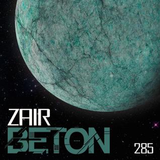 Beton Podcast 285 by Zair