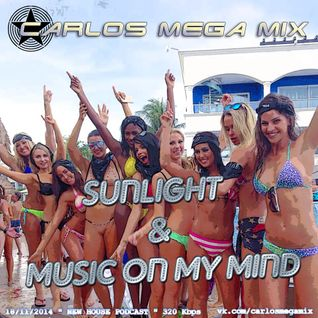 ★Carlos Mega Mix - Sunlight & Music on my mind