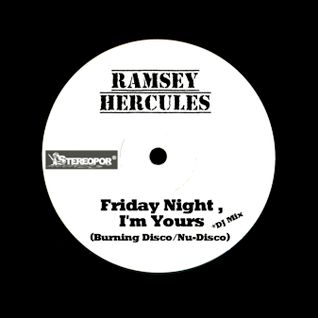 Friday Night, I'm Yours by Ramsey Hercules