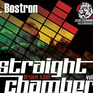J Bostron - Straight from the Chamber Vol. 3
