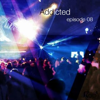 Addicted podcast episode 8