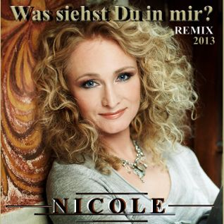 NICOLE - WAS SIEHST DU IN MIR? (2013 REMIX BY SOUTHMIND BERLIN)