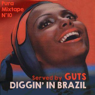 Pura-Mixtape 10 ( Diggin' in Brazil )