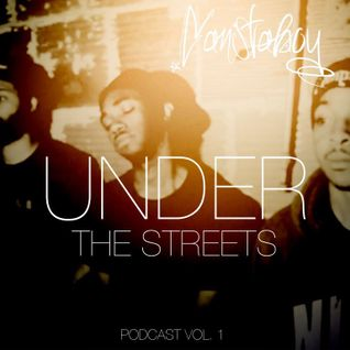 Under the Streets (Ganstaboy Podcast #1)