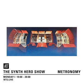 The Synth Hero Show w/ Metronomy - 22nd August 2016