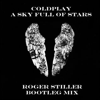 Coldplay - A Sky Full of Stars (Roger Stiller Bootleg Mix) Played @ Tomorrowland 2014