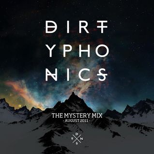 Dirtyphonics - Mystery Mix Aug 2011