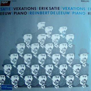 Vexations. Erik Satie (side 1)