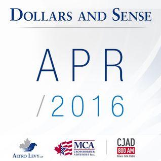 April 2016 - Dollars and Sense - Altro Levy LLP on CJAD 800AM