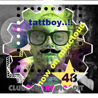 tattboy's Mix No. 48 ~ April 2012 - TAKE OVER..!! ~ This will make U Sweat..!! ~ Clubbers Radio Edit