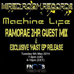 Ramorae - Machine Life Guest Mix (06-05-2014) [FNOOB Techno Radio]