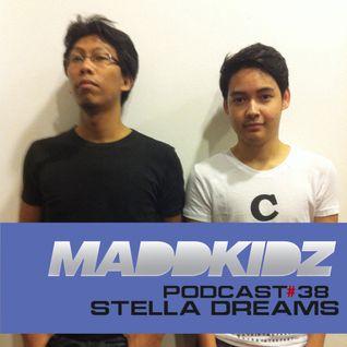Maddkidz Podcast # 38 - Stella Dreams