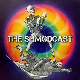 The Shmodcast (8-20-15)