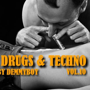 Sex, Drugs & Techno Vol.10 (Exclusive After Selection) - Mixed by Demmyboy