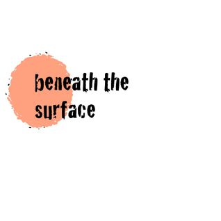 Beneath The Surface Radio Show 31 March 2011
