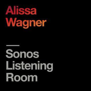 Sonos Listening Room: Alissa Wagner