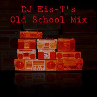 DJ Eis-T - Old School Electro Mix