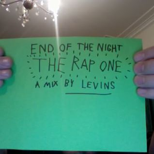 END OF THE NIGHT - THE RAP ONE