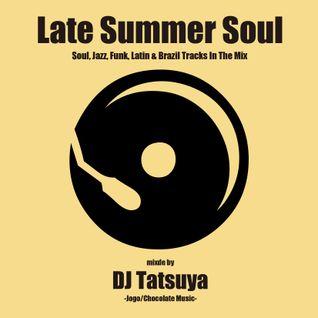 Late Summer Soul