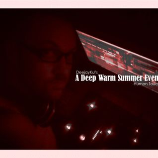 A Deep Warm Summer Evening Human Touch Set