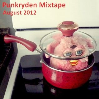 Punkryden Mixtape : August 2012