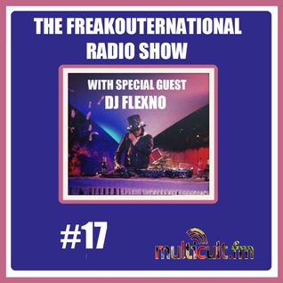 The FreakOuternational radio Show #17 29/08/2014