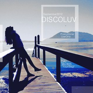 DAI DISCOLUV. September 2012 Mix♪