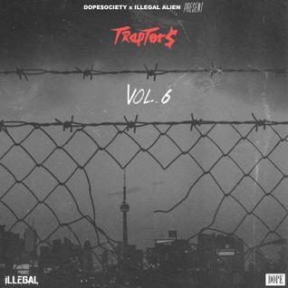 DOPE $OCIETY & DJ ILLEGAL ALIEN - TRAPTOR$ Volume 6