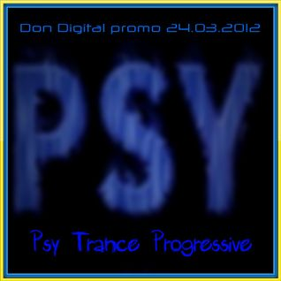 PSY_TRANCE_PROGRESSIVE_promo_Don Digital_24.03_2012