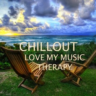 Semih Erkol - Love My Music Therapy (Chillout Ambiance Set)