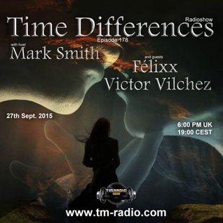 Felixx - Time Differences 178 (27th September 2015) on TM-Radio