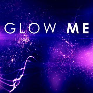 Glow Me