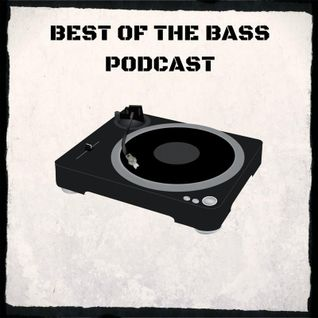 The Best Of The Bass Podcast 28 05 16 House, Bass, Breaks N DnB