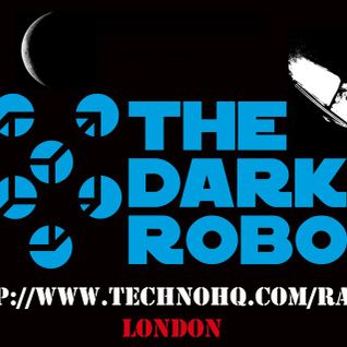 The Dark Robot Radio Show 002